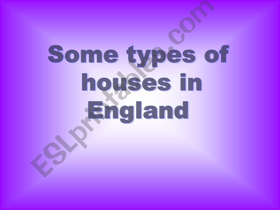 types of houses in England powerpoint