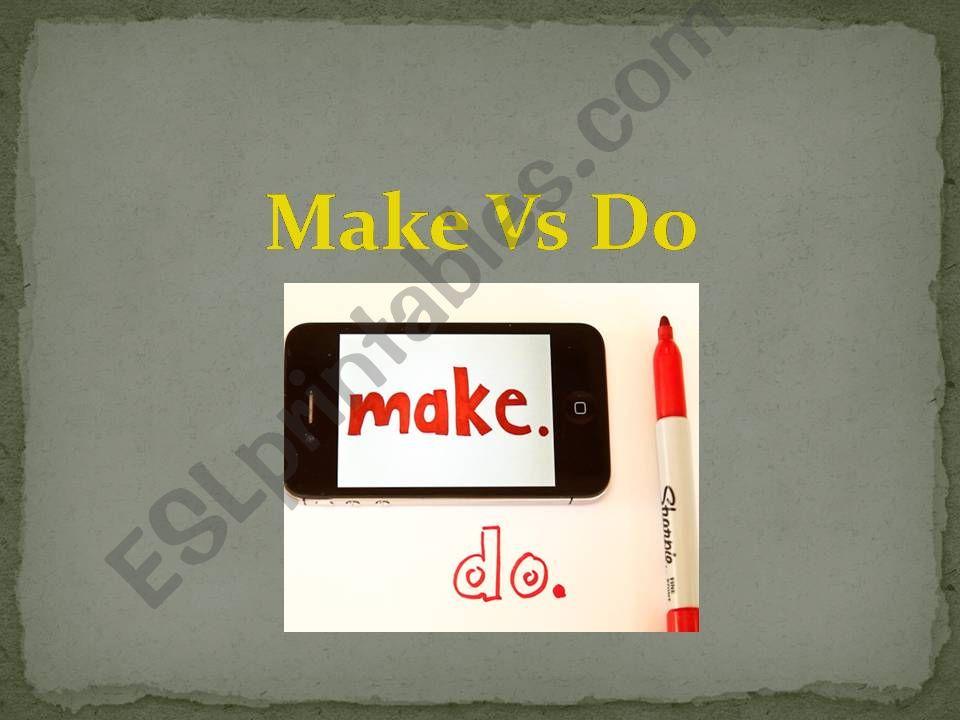MAKE VS DO powerpoint