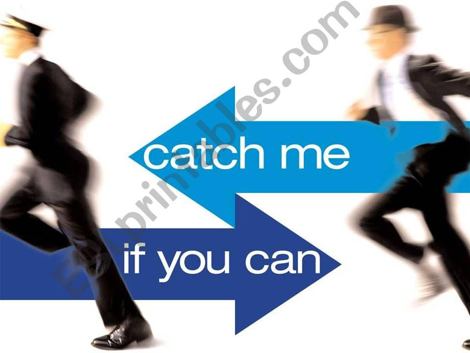 Catch me if you can powerpoint
