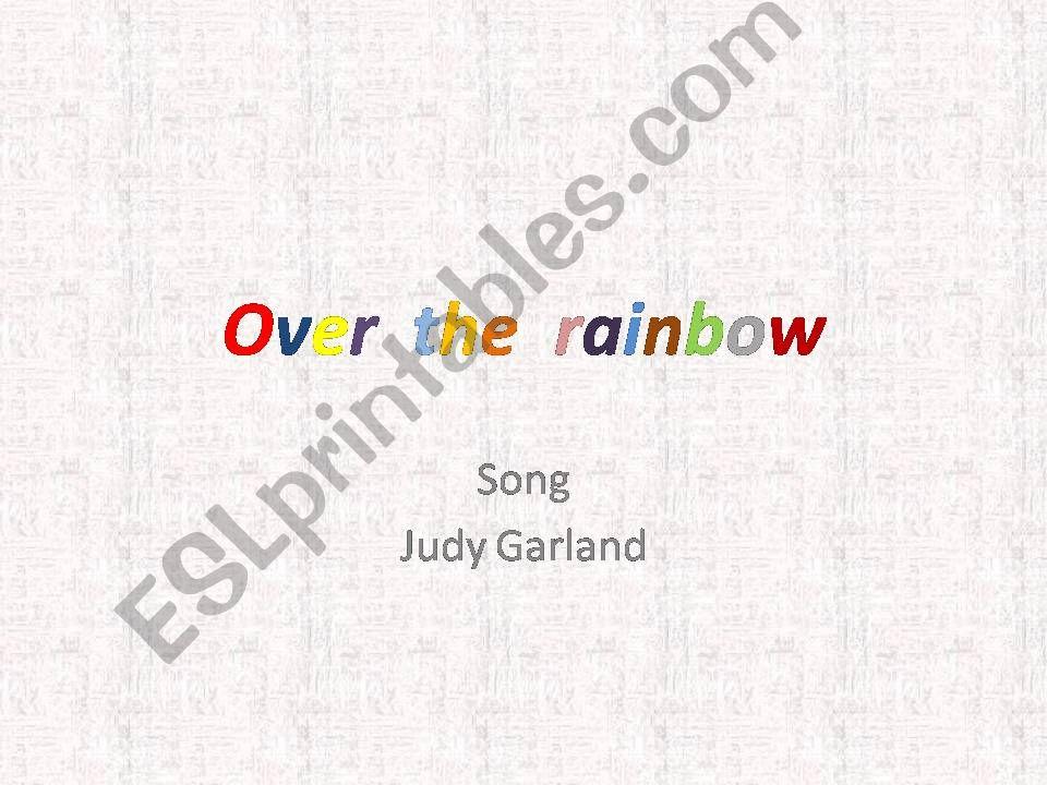 Over the rainbow powerpoint