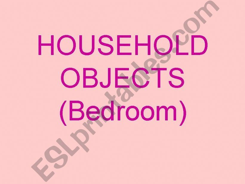 OBJECTS IN THE BEDROOM powerpoint