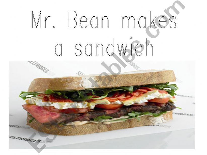 Mr Bean Makes a sandwich  powerpoint