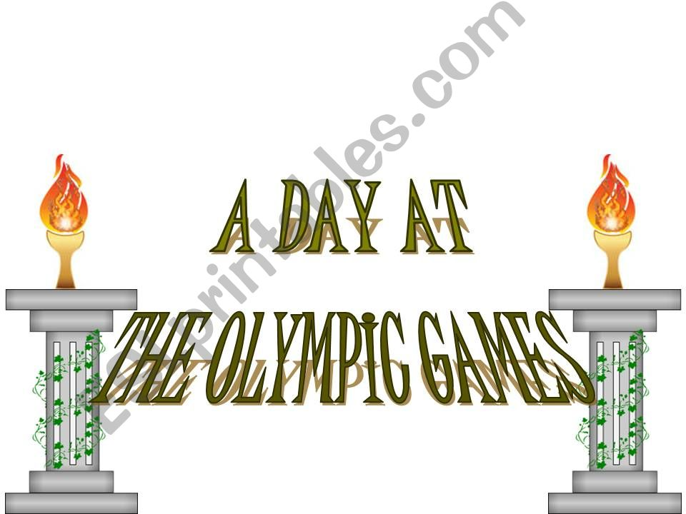 A day at the Olympic Games powerpoint