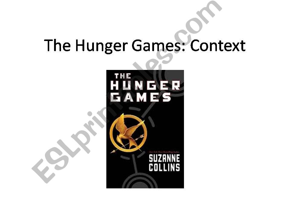 Context of the Hunger Games (Novel and Film)