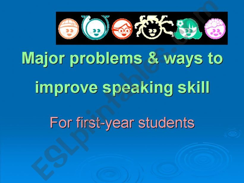 major problems and ways to improve speaking skill