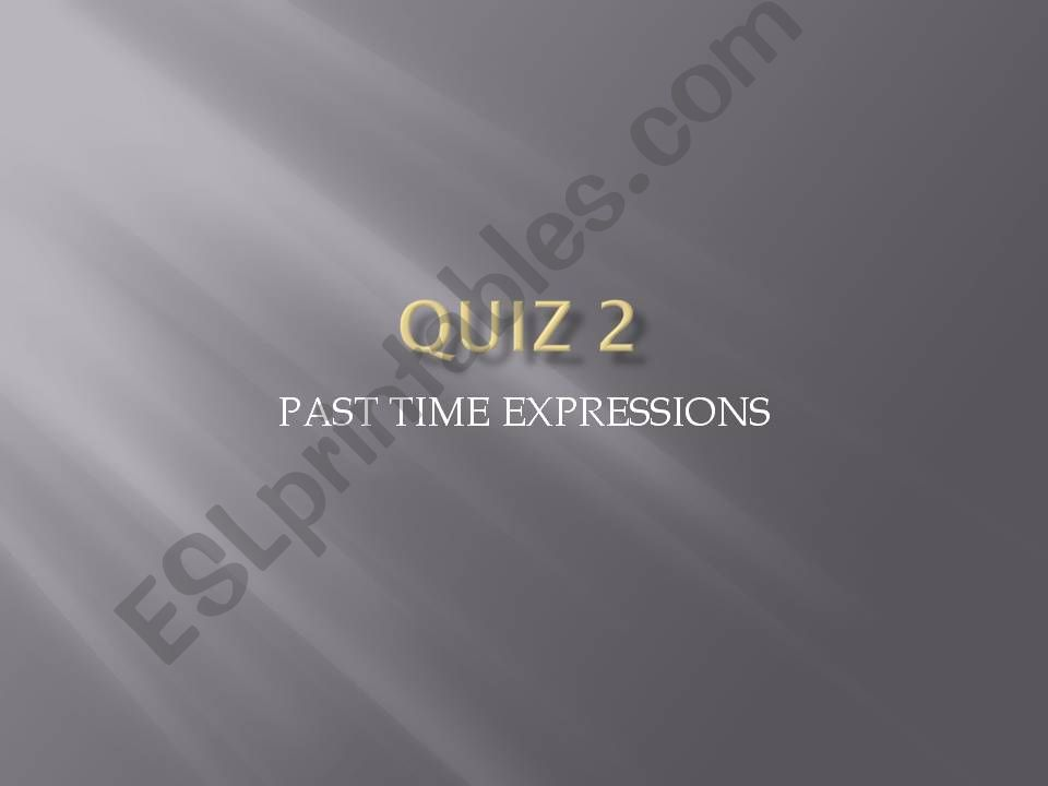 PAST EXPRESSIONS powerpoint