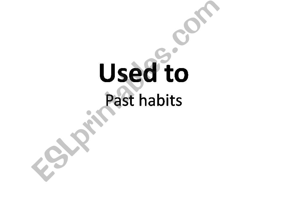 USED TO (Past Habits) powerpoint