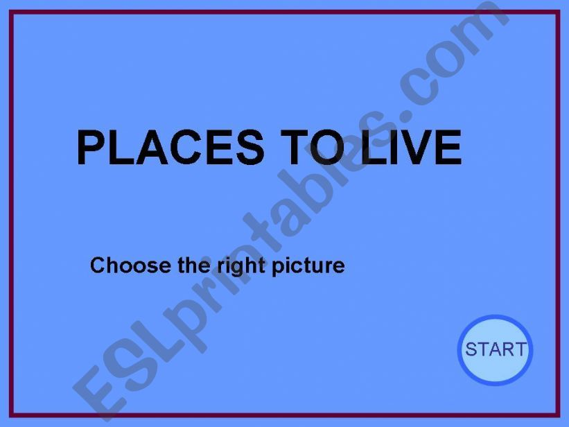 Game about the different places to live