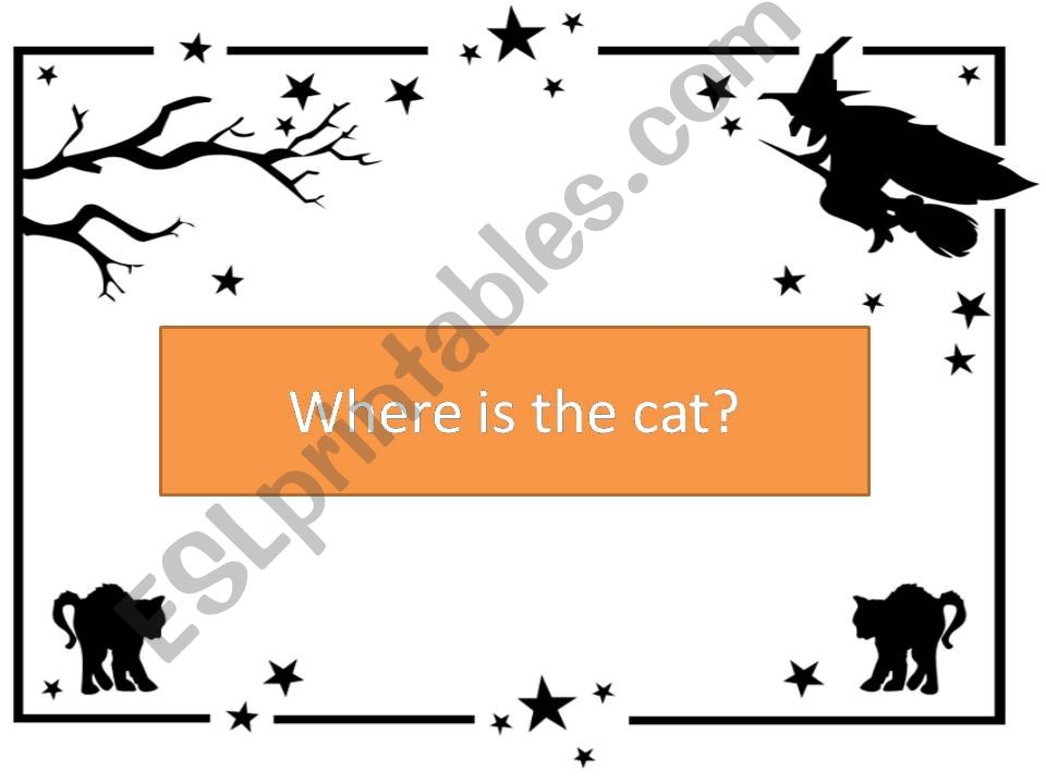 PPT where is the cat? prepositions