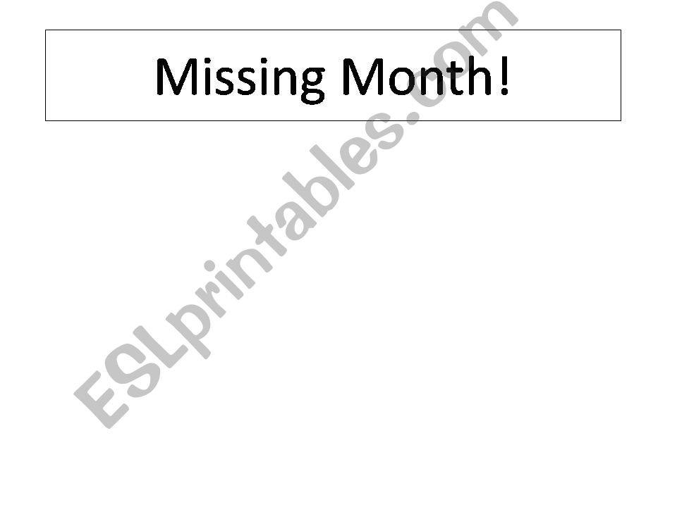 Missing month powerpoint