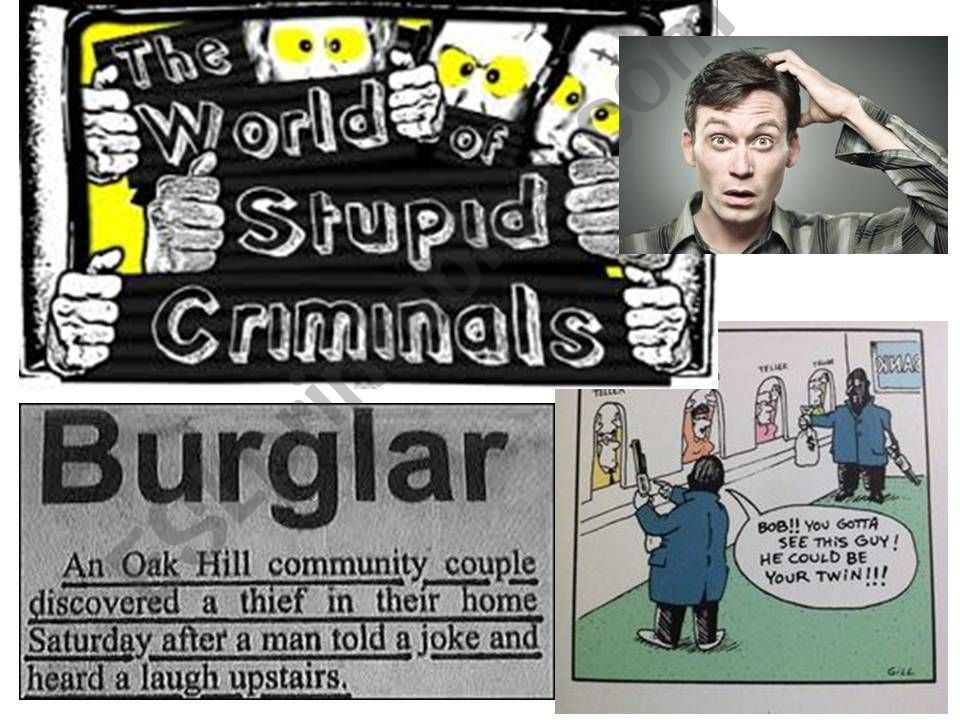 VOCABULARY IN CONTEXT - STUPID CRIMINALS - PART 1 OF 2