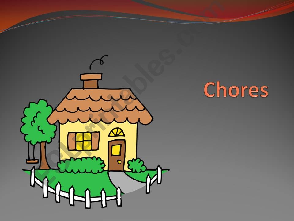 CHORES powerpoint