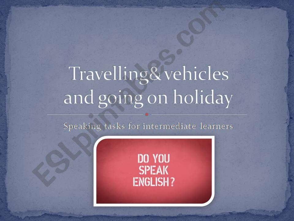Travelling& vehicles, going on holiday
