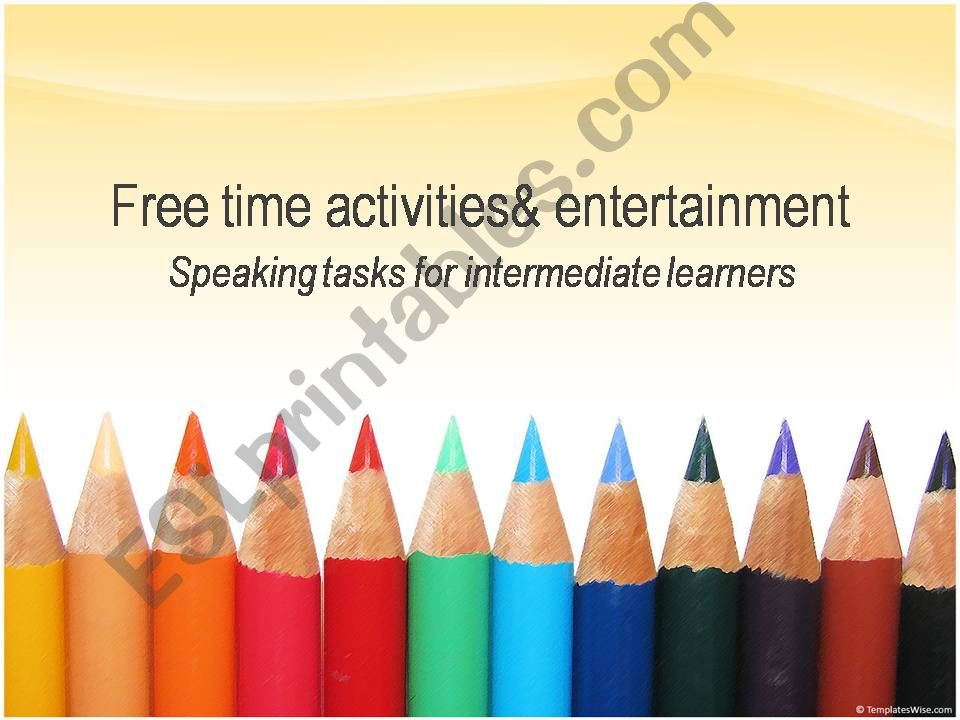 Free time activities and entertainment