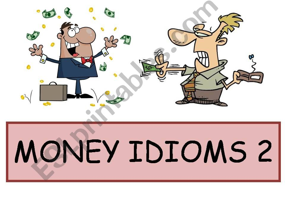 Money Idioms 2 powerpoint