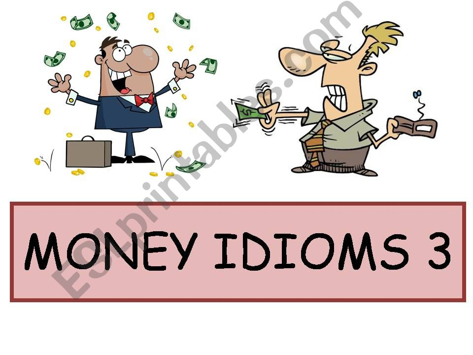 Money Idioms 3 powerpoint