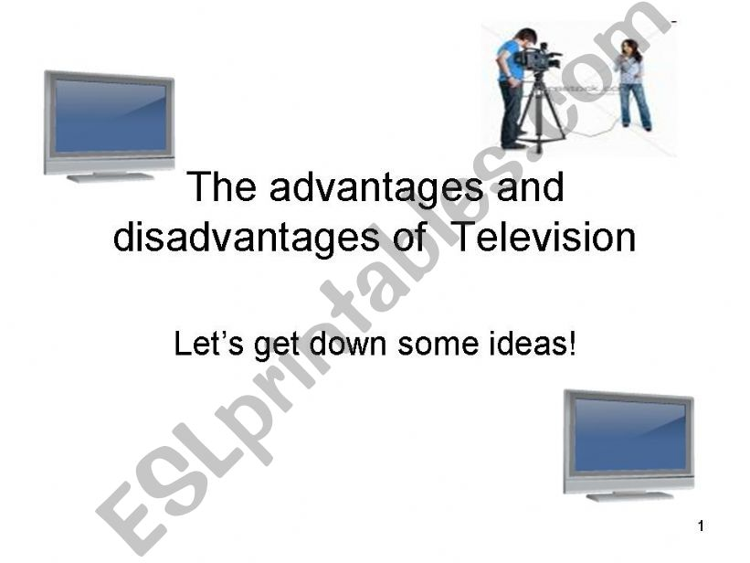 The advantages and disadvantages of TV-Brainstorming +writing