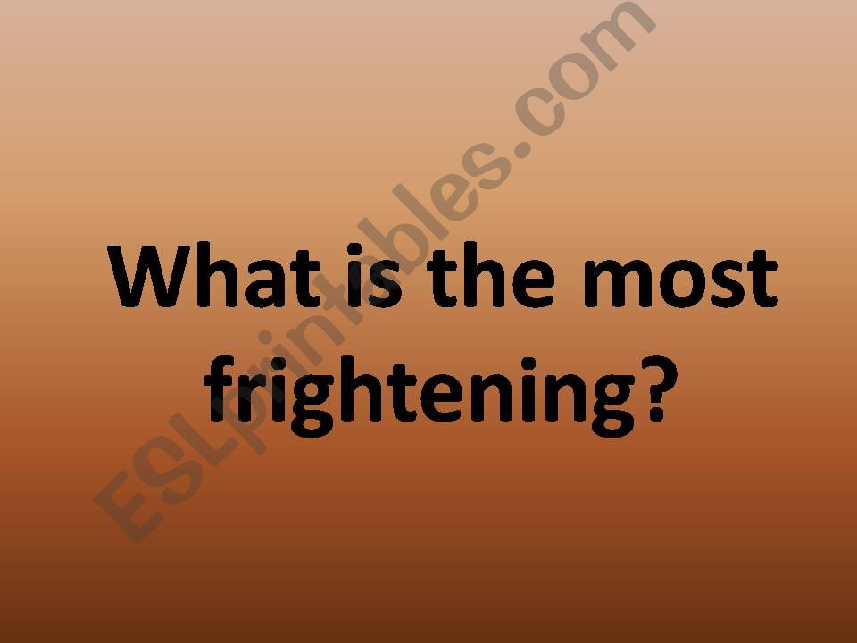 What´s the most frightening powerpoint