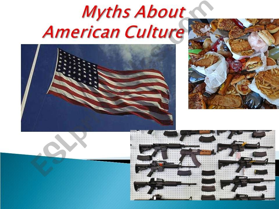 MYTHS ABOUT AMERICANS - CULTURE AND VOCAB IN CONTEXT