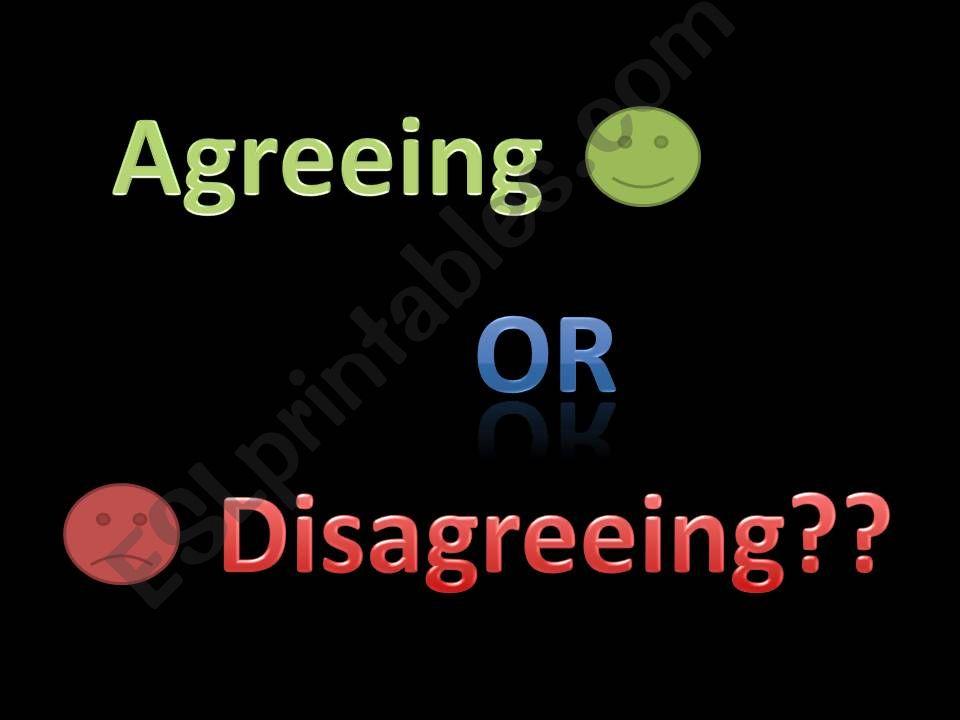 Agreeing or Disagreeing powerpoint