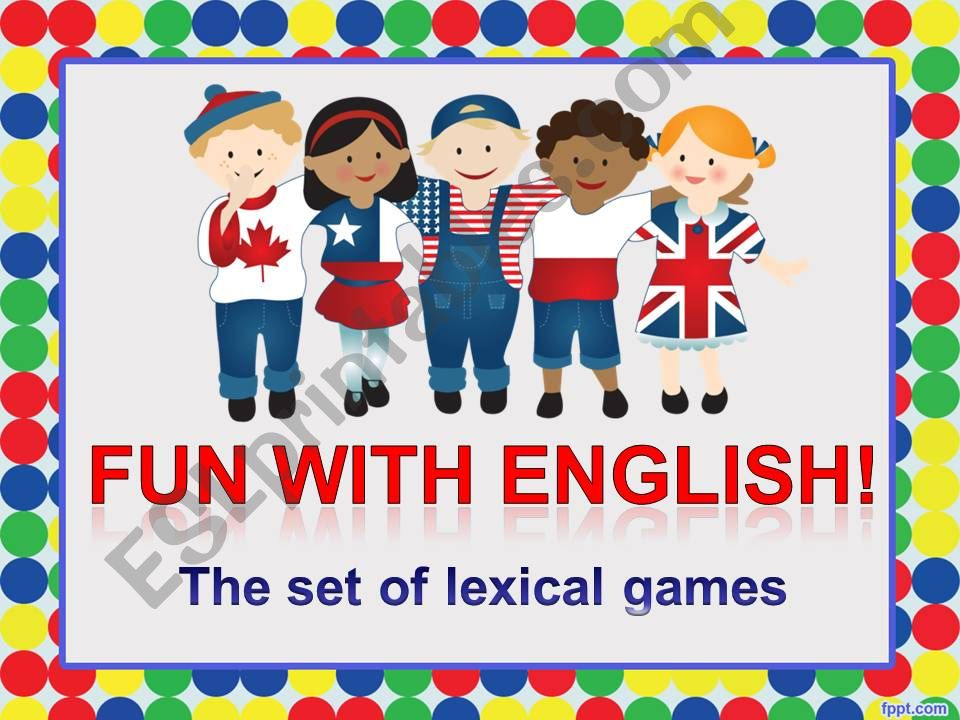 Fun with English! The set of lexical games.