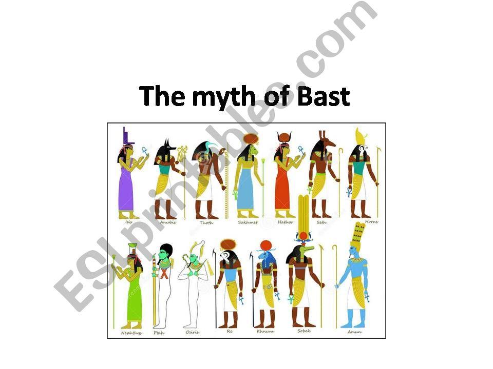THE MYTH OF BAST EGYPTIAN GODDESS