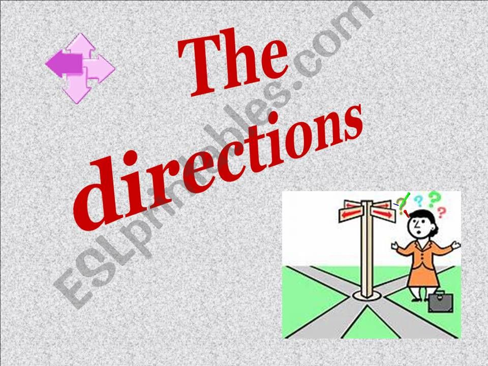 The directions powerpoint