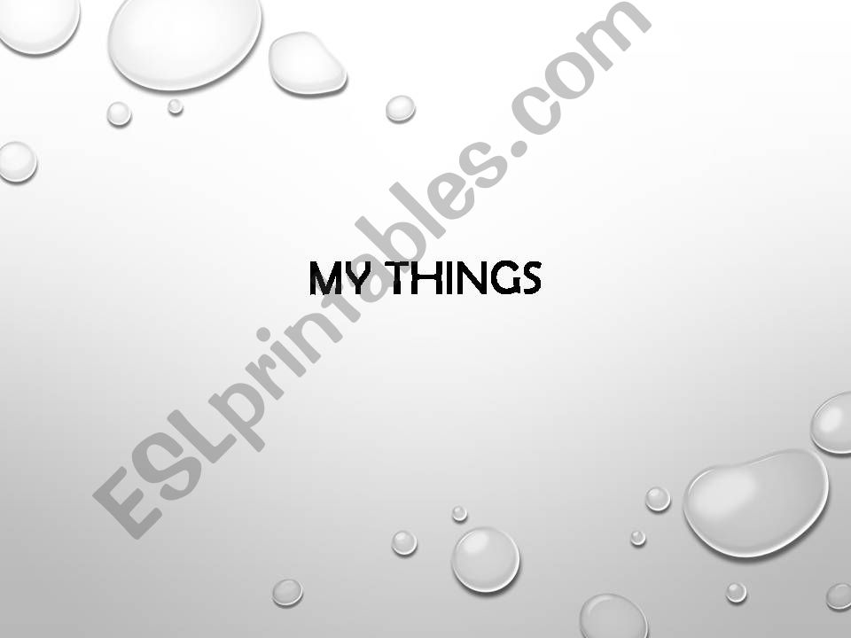 My Things powerpoint