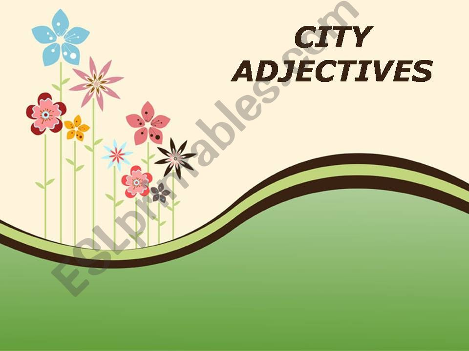City adjectives powerpoint