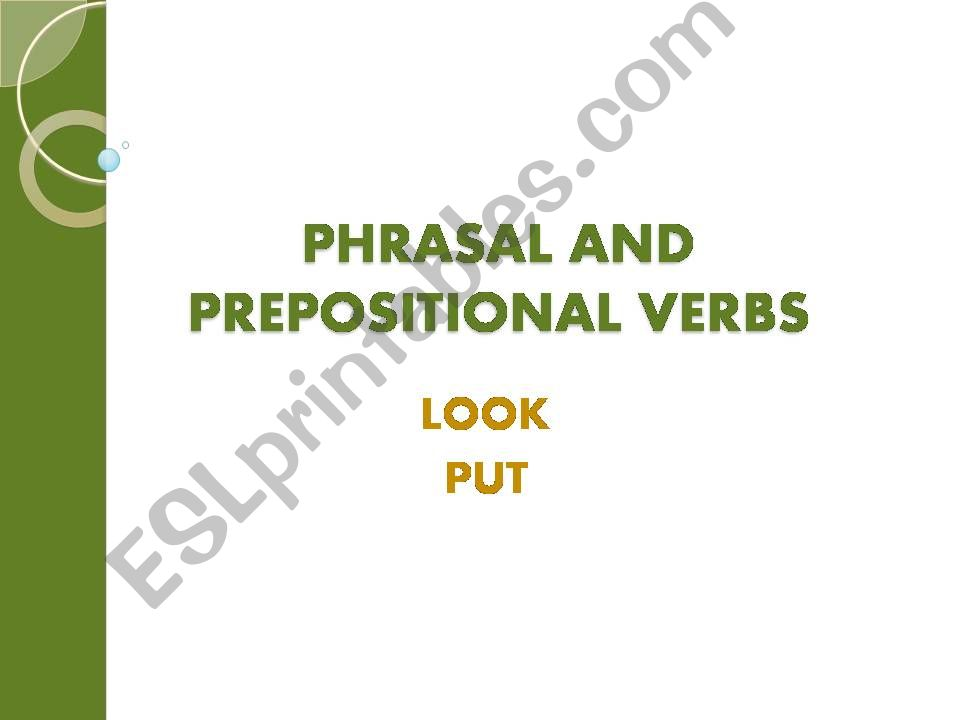 PHRASAL VERBS: LOOK and PUT powerpoint