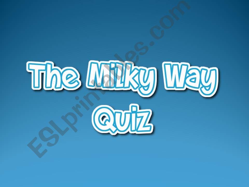 The Milky Way Quiz powerpoint