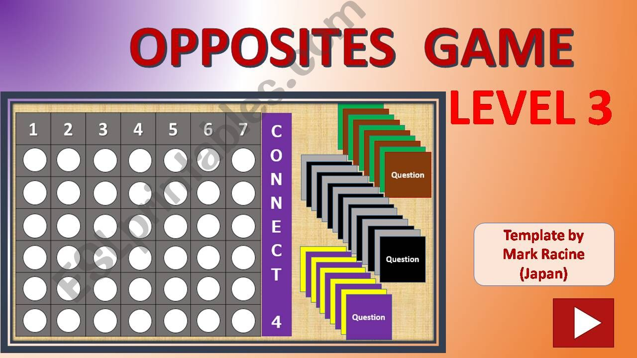 Connect 4 OPPOSITES Level 3 (out of 3)