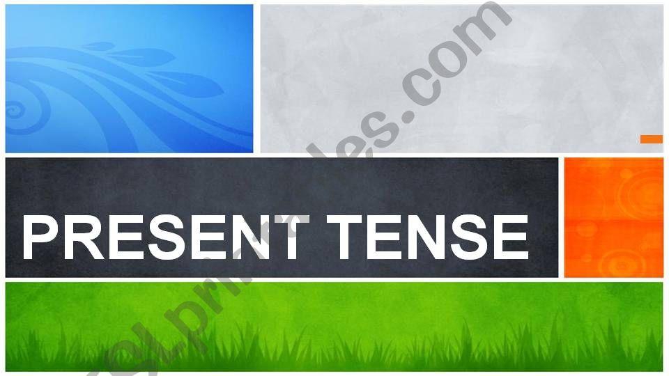 Present Tense - part 1 powerpoint