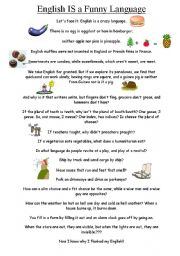 English Worksheets: Reading + Discussion: ENGLISH IS A FUNNY LANGUAGE