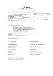 English Worksheets: Baby I love your way SONG