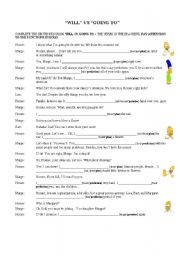 English Worksheet: WILL VS GOING TO