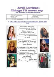 English Worksheet: SONG WORKSHEET (THINGS I�LL NEVER SAY BY AVRIL LAVIGNE)