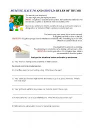 English Worksheet: MUST, HAVE TO and SHOULD - PART 1