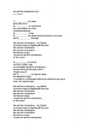 English Worksheet: PRACTICE PRESENT PERFECT WITH THE SONG: WE ARE THE CHAMPIONS BY QUEEN