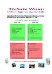 English Worksheet: Debate Hour: Urban Life vs Rural life