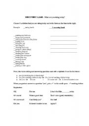 English worksheet: Discovery Game- What are you doing today?