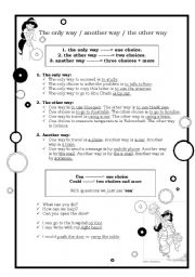 English Worksheet: one way, another way, the other way