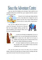 English Worksheets: Since the Adventure Centre