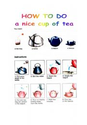 English Worksheet: How to do a nice cup of tea (part one)