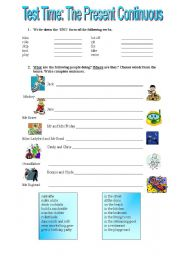 English Worksheet: Test Time:  The Present Continuous