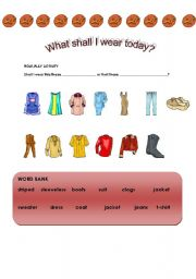 English Worksheet: What Shall I Wear Today