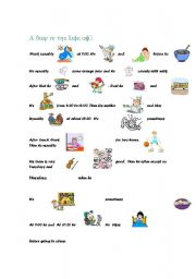 English Worksheets: A day in the life of...