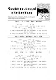 English Worksheet: Song: Goodbye, hello The Beatles
