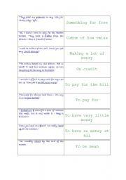 English Worksheet: dominoes: money idioms