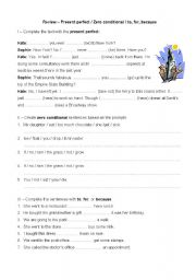 English worksheet: Review – Present perfect / Zero conditional / to, for, because